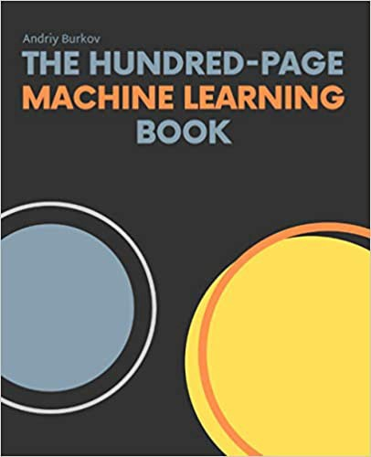 The Hundred-Page Machine Learning Book | Source: Amazon | Best Machine Learning Books | Machine Learning (ML) Books