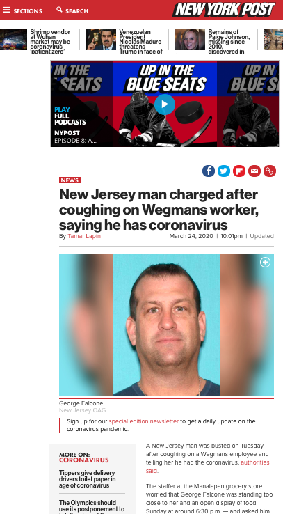 https://nypost.com/2020/03/24/new-jersey-man-arrested-after-coughing-on-wegmans-worker-saying-he-has-coronavirus/