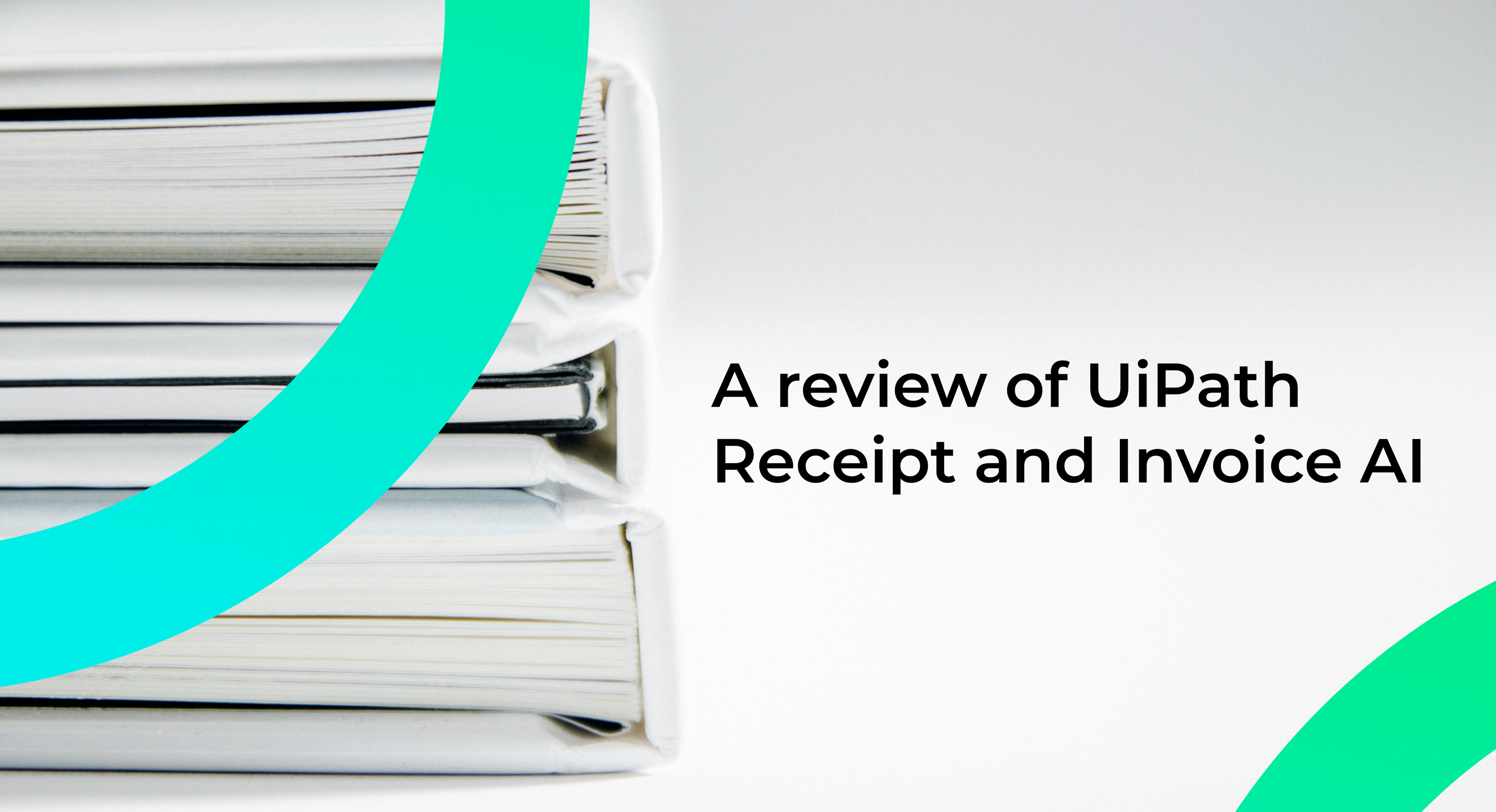 UiPath Receipt and Invoice Extractor — the new solution in