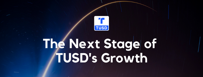 Scaling Trust: Announcing TUSD's Next Stage of Growth