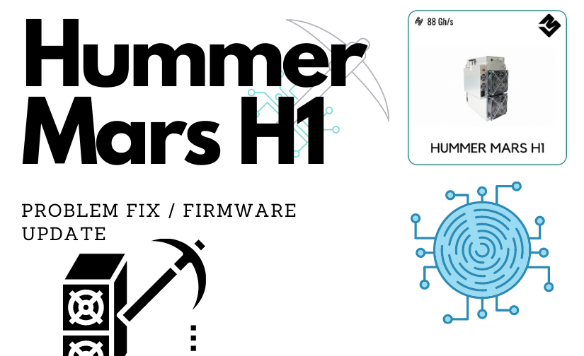 Hummer Miner Mars H1 Handshake Miner H1 Problem Fix Firmware Upgrade By Crypto Miner Bros Jul 2020 Medium