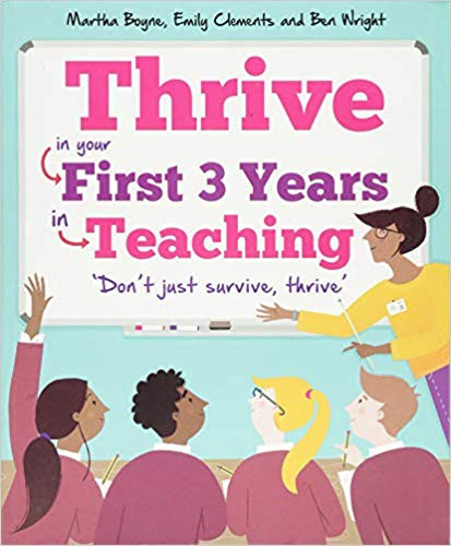 Cover has title written on cartoon white board, with 'don't just survive, thrive' below. There is a cartoon teacher&students.