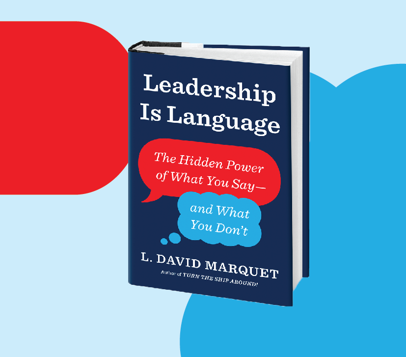 Book Review Leadership Is Language By L David Marquet By Vlatcevip Medium