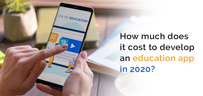 How much does it cost to develop an Education App in 2020?