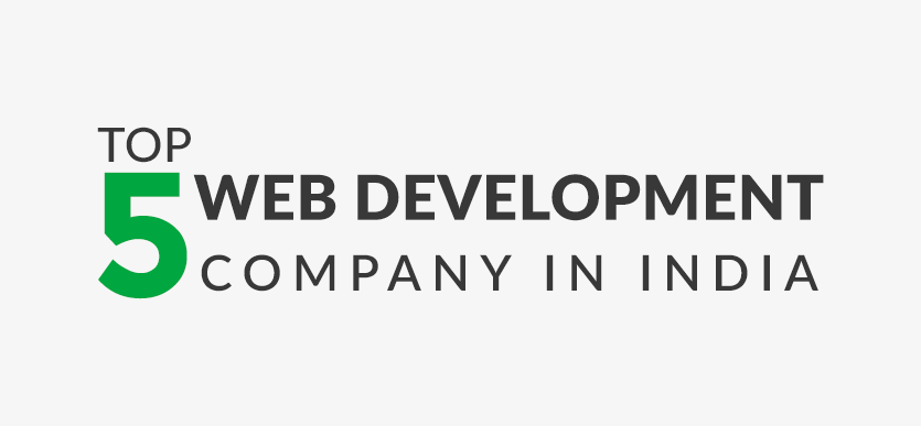 Top 5 Web Development Companies In India By Web Destiny Solutions Medium