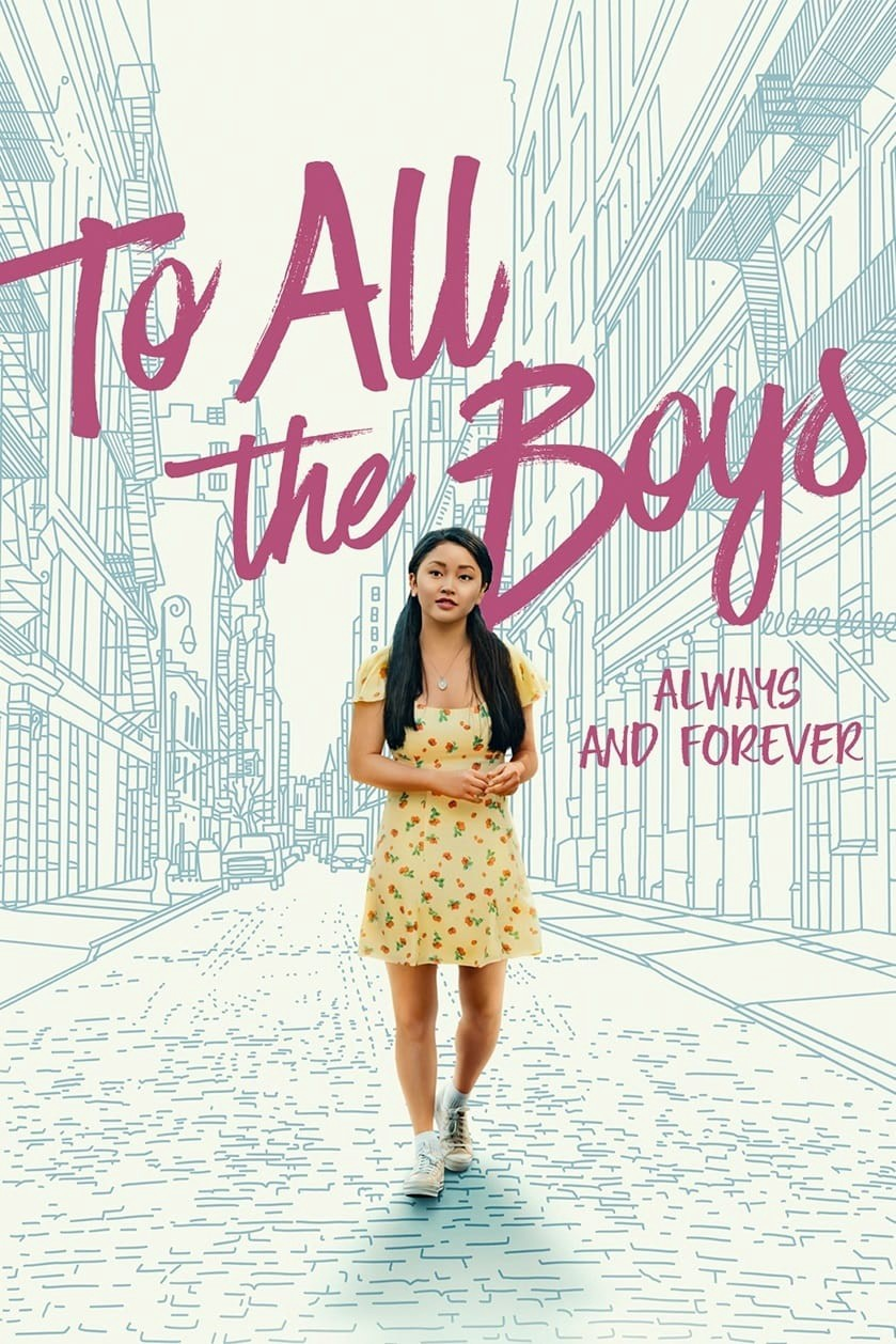 (WATCH) —  To All the Boys: Always and Forever[ [2021 - WATCH FULL MOVIE 1080P | To All the Boys: Always and Forever (2021) streaming NOW (1080p)