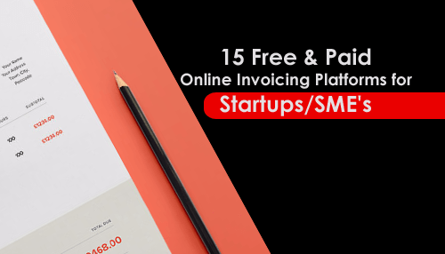 15 free paid online invoicing platforms for startups sme s