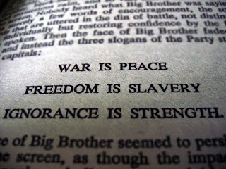 """The Meaning of: """"War is Peace, Freedom is Slavery, Ignorance"""