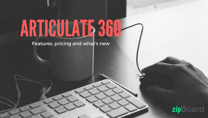 Articulate 360 everything you need to know zipboard articulate 360 everything you need to know maxwellsz