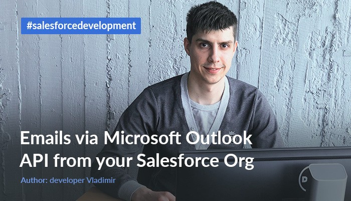 Emails via Microsoft Outlook API from your Salesforce Org