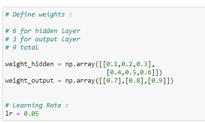 Figure 26: Defining the weights for our neural net, along with our learning rate (LR)