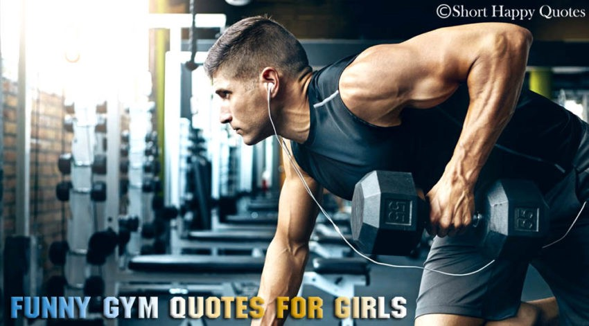Funny Gym Quotes Captions For Girls Instagram Gym Quotes By Short Happy Quotes Medium