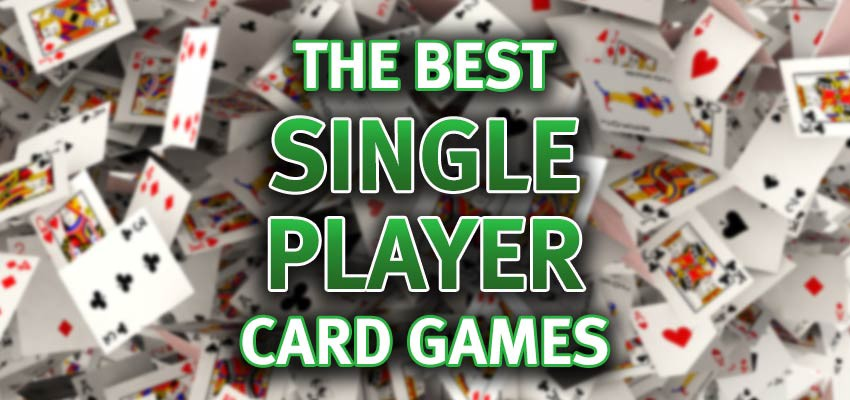 13 Best Single Player Card Games In Endeavoring To Catalog Single Player By Ggpoker Medium