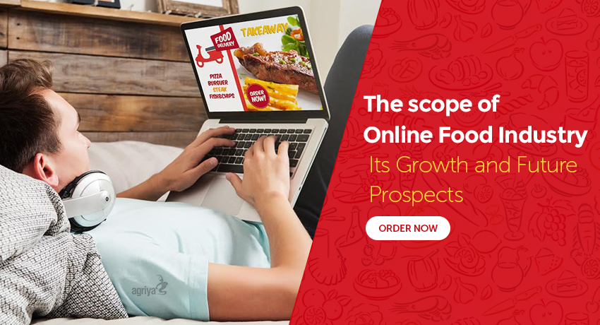 The scope of online food industry : Growth and Future prospects
