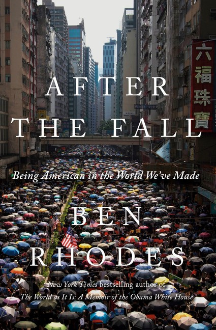 Book cover: After the Fall by Ben Rhodes