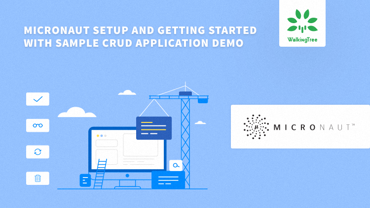 Micronaut setup and getting started with Sample CRUD application