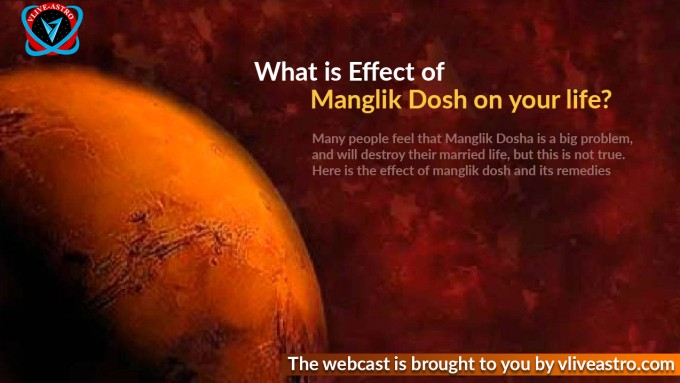 What is Effect of Manglik Dosh on your Life? - Vliveastro