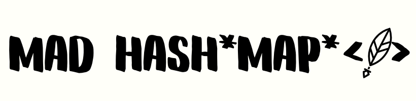 Mad Hash*Map*