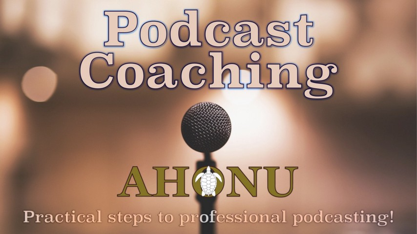 Practical Steps To Professional Podcasting with Aingeal Rose & Ahonu