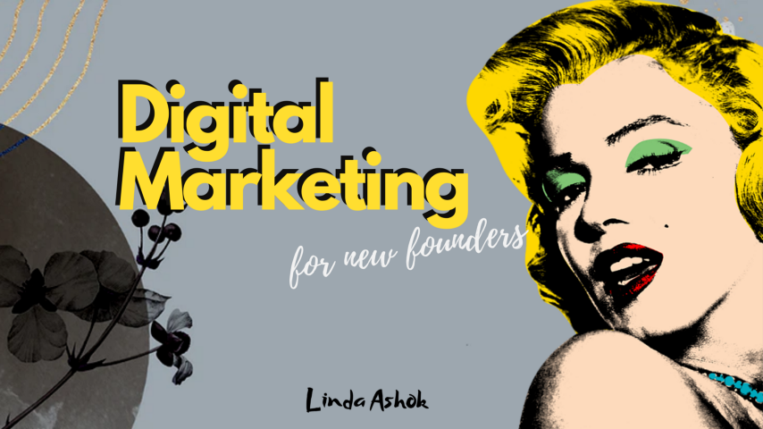 A Thorough Guide to Digital Marketing for New Startup Founders