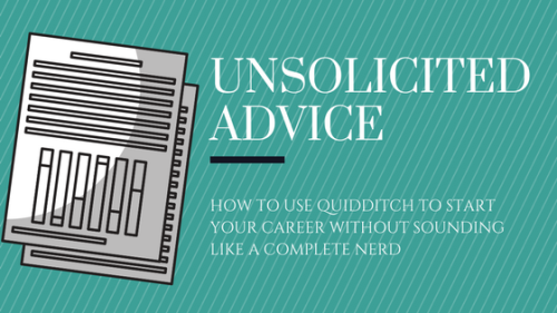 How to Use Quidditch to Start Your Career Without Sounding Like a ...