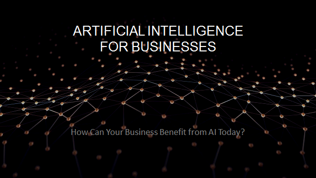 Artificial Intelligence Ai How Can Your Business Benefit From Ai