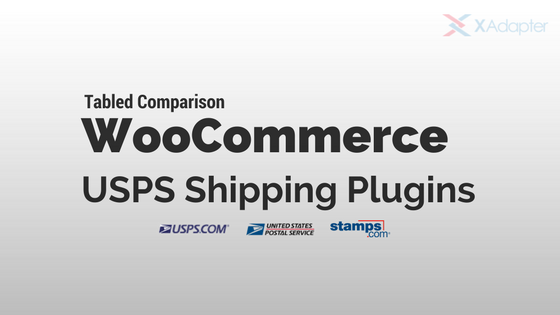 Comparison Table for WooCommerce USPS Shipping Plugins