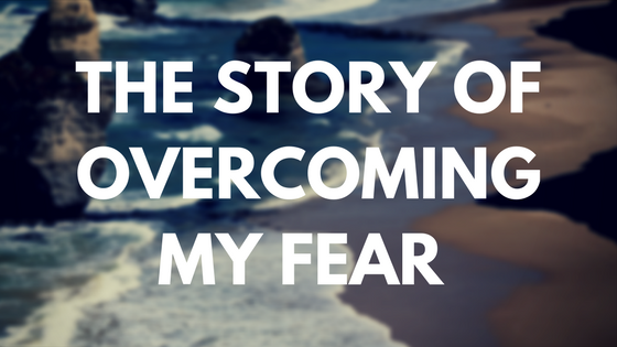how to overcome fear essay