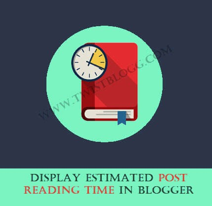 display estimated post reading time in blogger