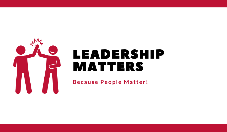 Why Leadership Matters…. Leadership matters because people… | by Chris  Moore | The Startup | Medium