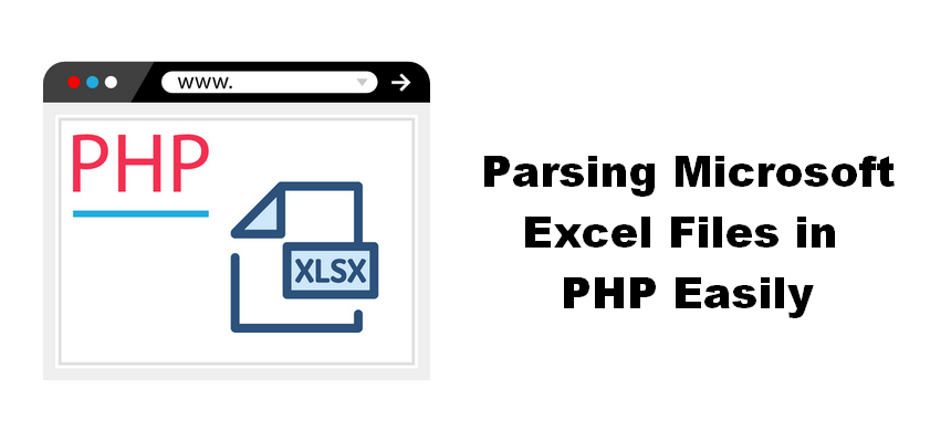 Parsing Microsoft Excel Files in PHP Easily - Sylvain Saurel
