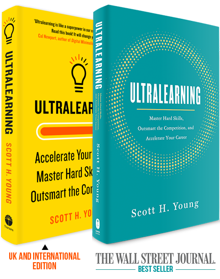 Ultralearning: Master hard skills, outsmart the competition and accelerate your career
