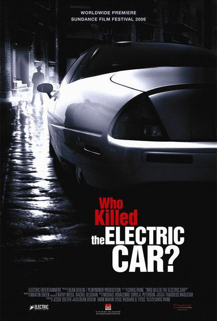 """Movie poster from the movie entitled """"Who Killed the Electric Car?"""""""