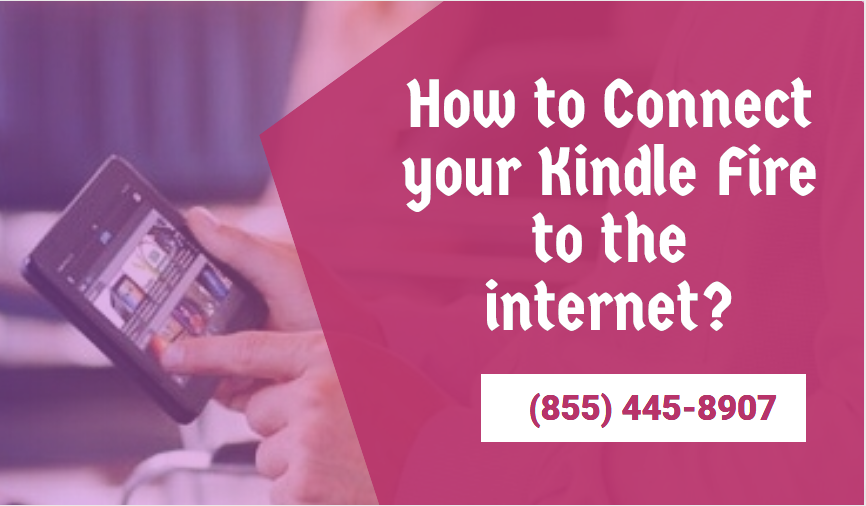How To Connect Your Kindle Fire To The Internet By Kindle Support Medium