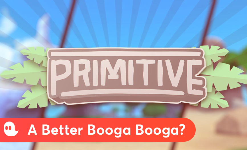 A Better Booga Booga Primitive Is A New Take On Open World By