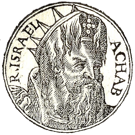 Coin-type black-and-white image of Ahab, inscription: R[ex] Israel Achab.