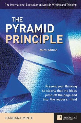 The Pyramid Principle - Lessons from McKinsey - Medium