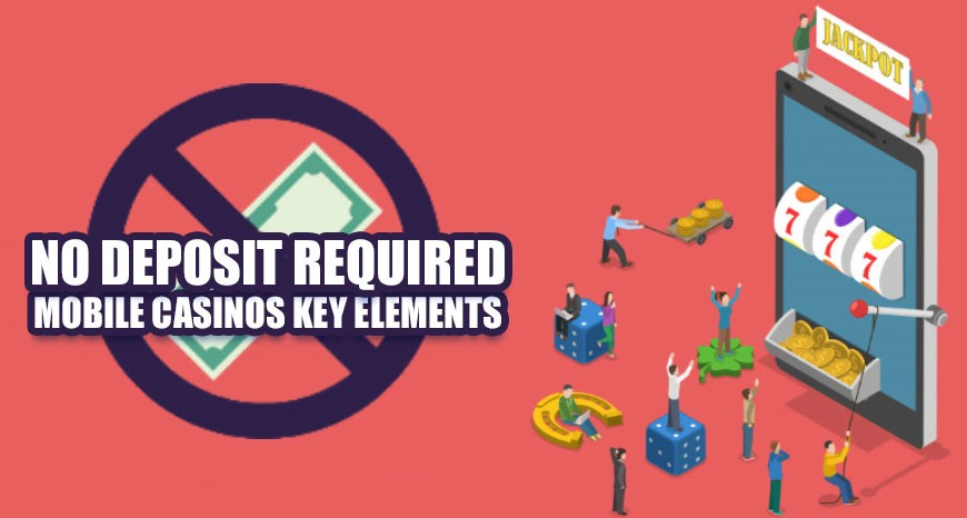No Deposit Required Mobile Casinos Key Elements By Play Online Casino Medium