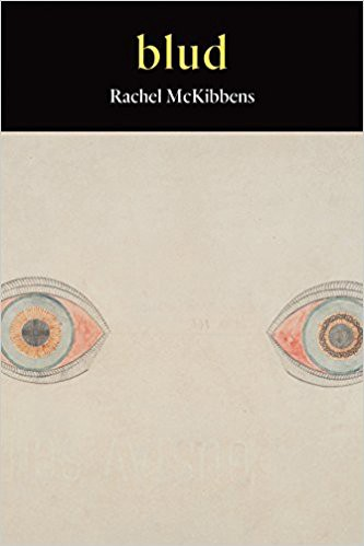 "Poems of Self-Witness,"" Review: blud by Rachel McKibbens"