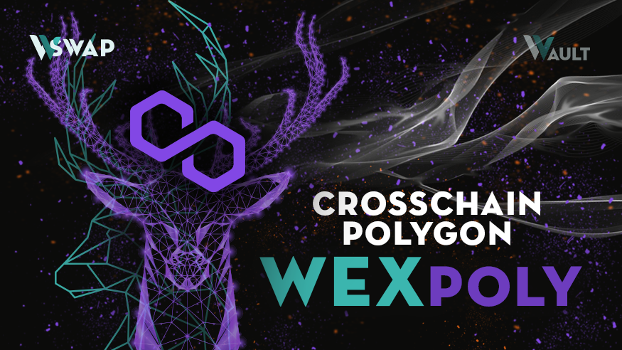 Announcing Wault Going Cross-chain! A new future — WEXpoly!