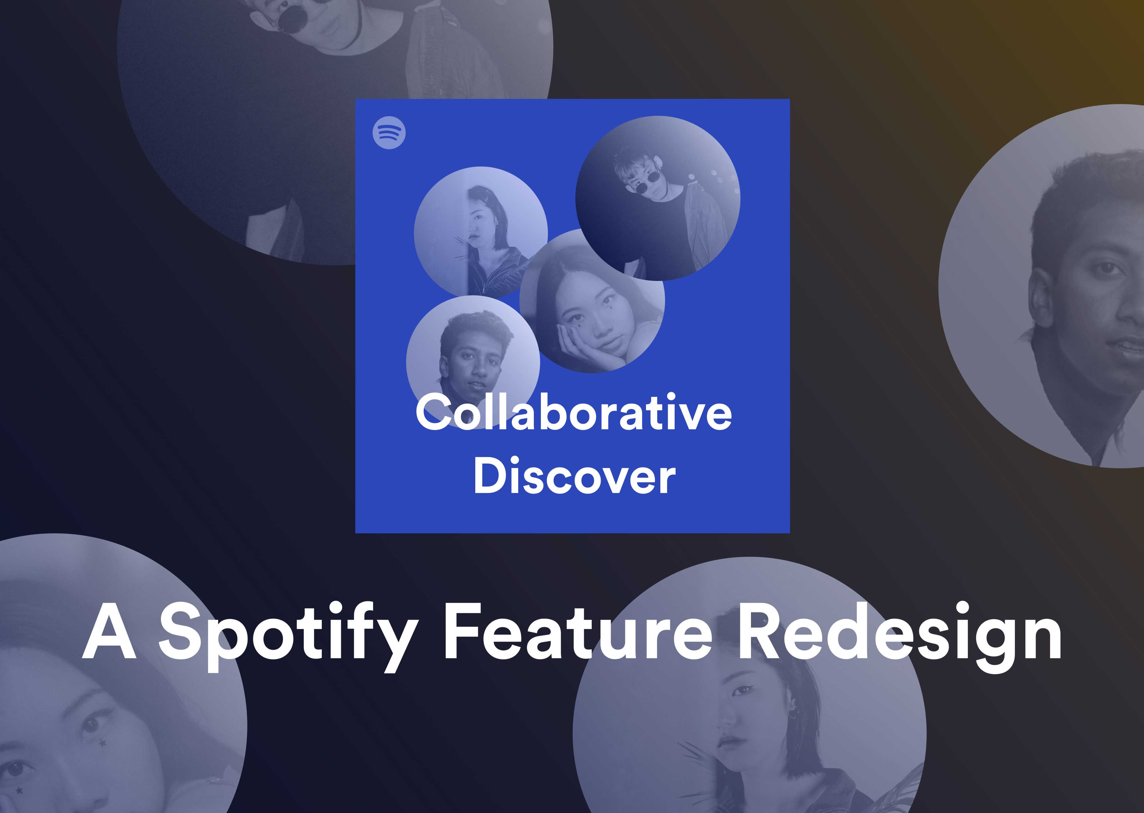 Collaborative Discover — A Spotify Feature Redesign