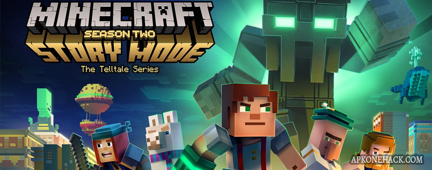Minecraft: Story Mode — Season Two Apk + OBB Data [Unlocked