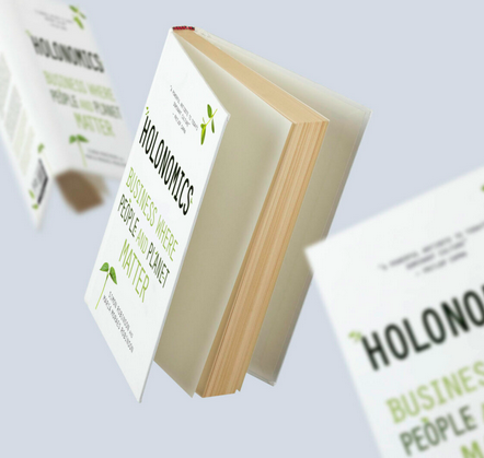 The cover of Holonomics: Business Where People and Planet Matter