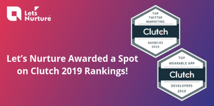 Let's Nurture Awarded a Spot on Clutch 2019 Rankings!