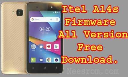 Itel A14S Firmware Flash File All Version FreeDownload