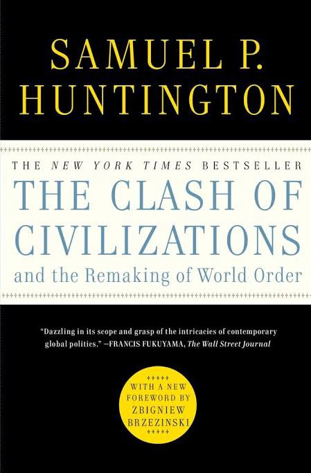 The clash of civilizations, International Relations