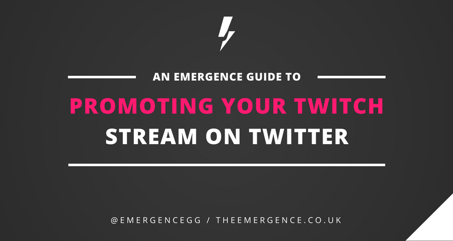 Promoting Your Twitch Stream on Twitter - The Emergence - Medium