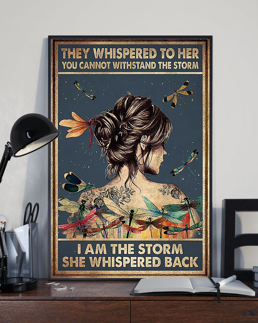 New They Whispered To Her You Cannot Withstand The Storm I Am The Storm She Whispered Back Poster By Hot Shop Since 1954 Medium Quotes and pics that mean something to me. the storm she whispered back poster
