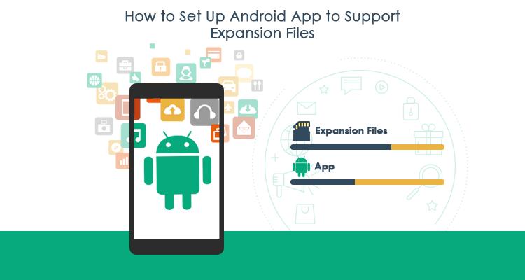 How to Set Up Android App to Support Expansion Files