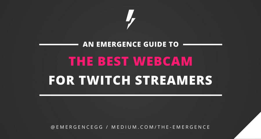 A Guide To The Best Webcam for Twitch Streaming - The